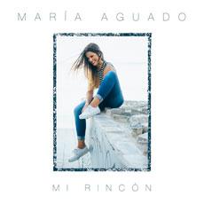 Mar�a Aguado alcanza el n�mero 16 de ventas en Espa�a con 'Mi Rinc�n'