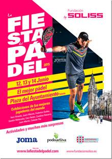 La Fundación Soliss te invita este fin de semana a vivir la Fiesta del Padel en Toledo