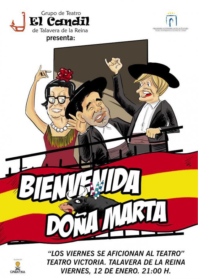 El Candil estrena ¡Bienvenida, doña Marta!, este viernes en el Teatro Victoria