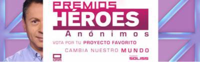 """Ya puedes votar en 'Premios Héroes Anónimos"""" de CMM y la Fundación Soliss"""