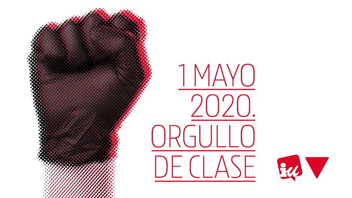 MANIFIESTO | IU CLM por el Primero de Mayo de 2020