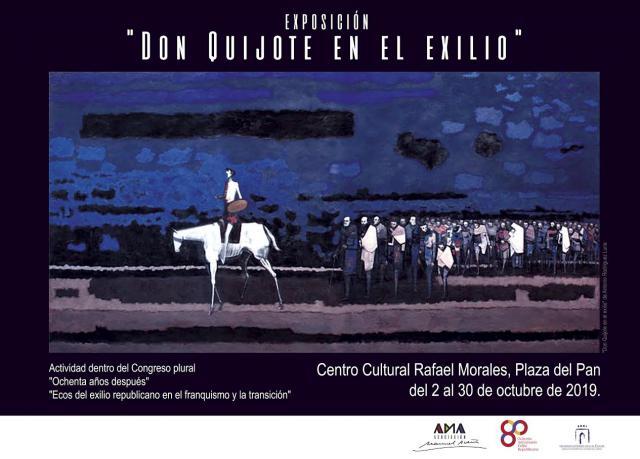 El Centro Cultural Rafael Morales acoge la exposición 'El Quijote en el exilio'