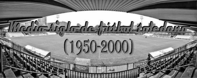 II.- La década de los años 60. De Abel Resino a una de las mejores hornadas del fútbol talaverano