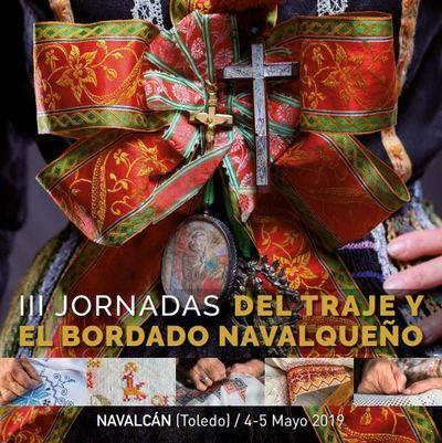Navalcán presume de tradición con las III Jornadas del Traje y del Bordado Navalqueño