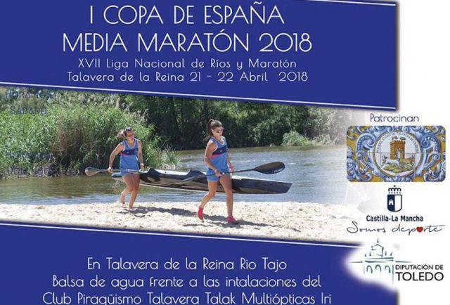 La I Copa España Media Maratón de Piragüismo llega a Talavera