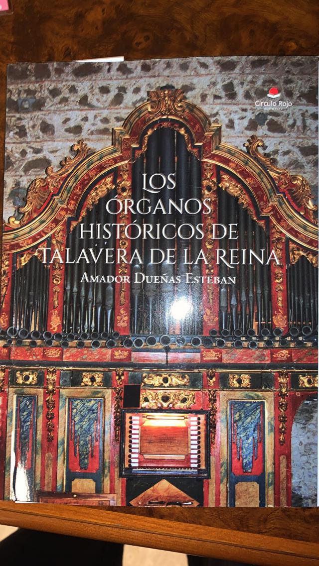 CULTURA | 'Los órganos históricos de Talavera de la Reina', el nuevo libro de Amador Dueñas