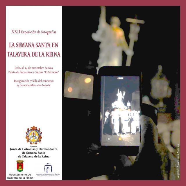 Hoy se inaugura la exposición del XXII Concurso de Fotografías de la Semana Santa de Talavera