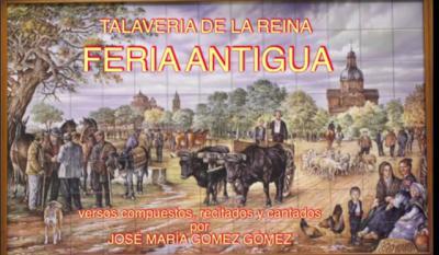 VIDEOPOEMA | 'Las Ferias de San Isidro en Talavera de la Reina', por José María Gómez
