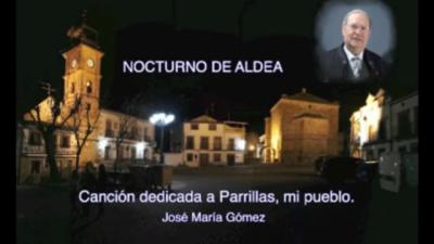 VÍDEO   'Nocturno de aldea', José María Gómez canta la desolación de Parrillas