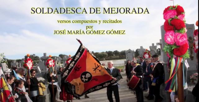 VIDEOPOEMA | 'La Soldadesca de Mejorada', por José María Gómez