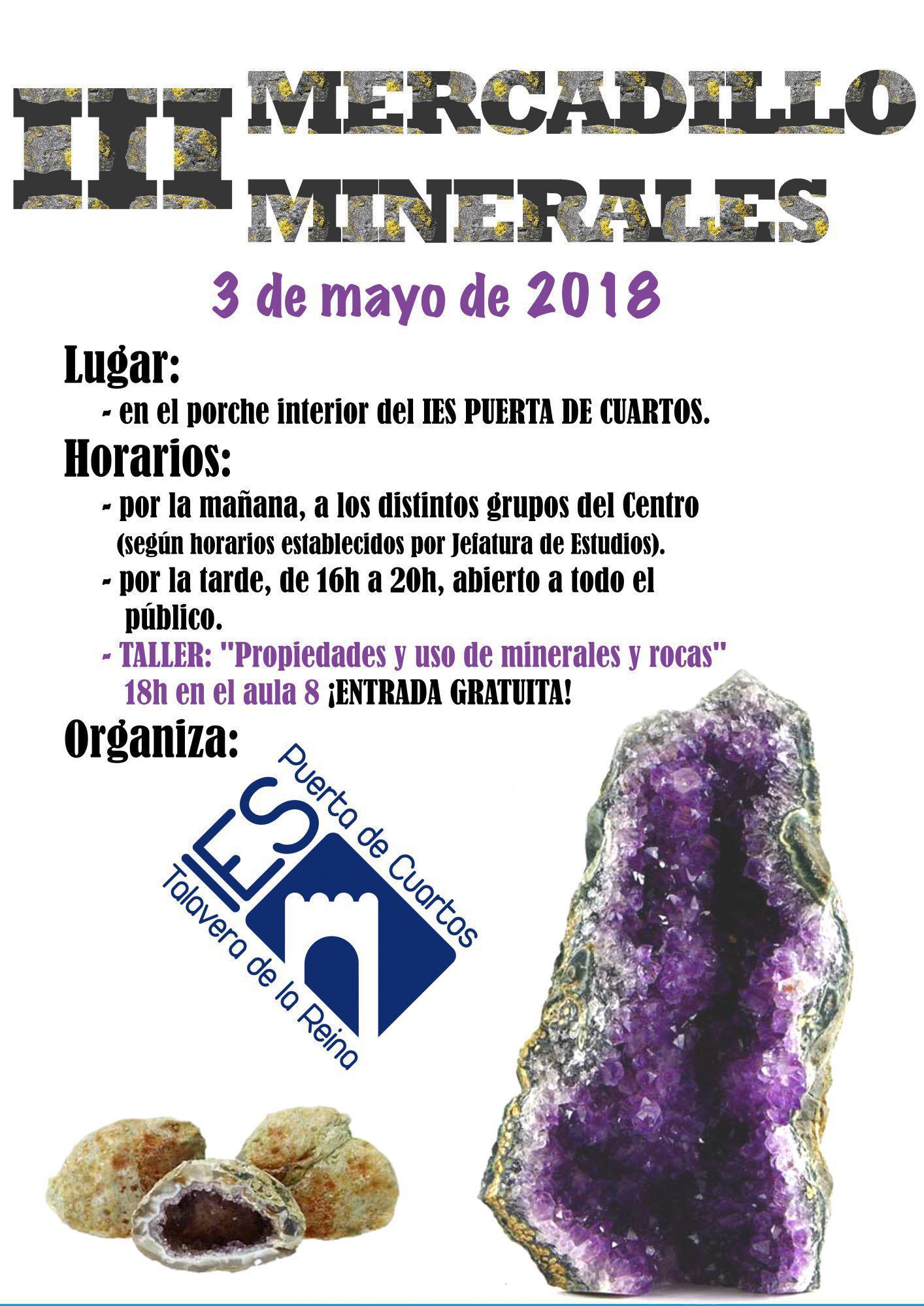 El IES Puerta de Cuartos organiza el III Mercadillo de Minerales ...