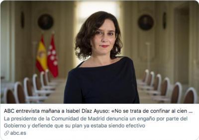 POLÉMICA   Arrecian las críticas a Isabel Díaz Ayuso por su frase sobre los contagios en ABC
