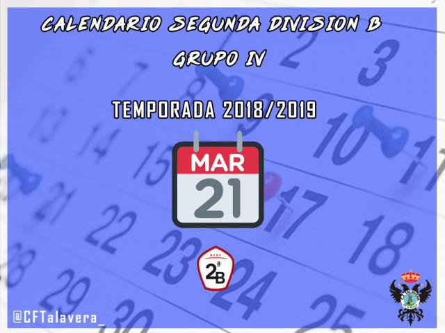 CF TALAVERA | Aquí tienes el calendario 2018-2019 de Segunda División B