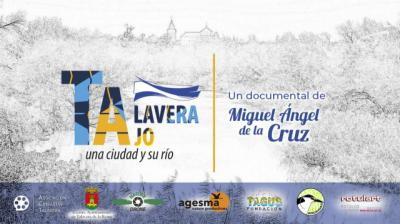 Talavera Tajo, un documental de Miguel Ángel de la Cruz