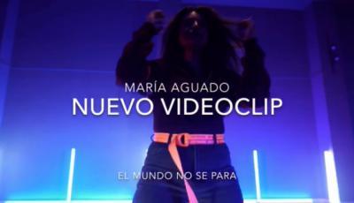 """VÍDEO   María Aguado estrena canción: """"El mundo no se para"""""""