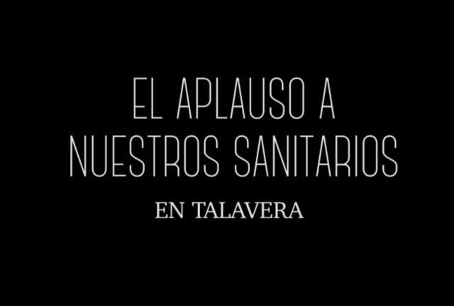 CORONAVIRUS | Así aplaudió Talavera a sus sanitarios (VIDEO)