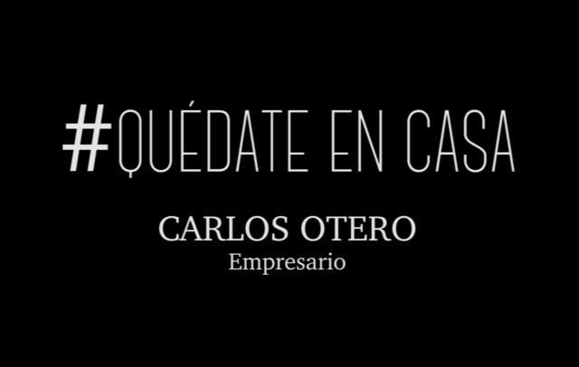 CORONAVIRUS | El ánimo de un empresario, Carlos Otero (VIDEO)