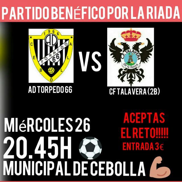 El Tordedo 66 y el CF Talavera jugarán un partido solidario por Cebolla