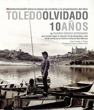 'Toledo Olvidado' celebra con una edición especial su décimo aniversario