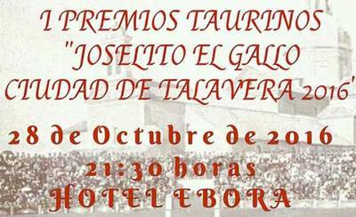 Mañana se entregan los premios 'Joselito El Gallo Ciudad de Talavera'