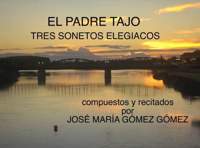 VIDEOPOEMA | 'EL PADRE TAJO: tres sonetos elegiacos', por José María Gómez