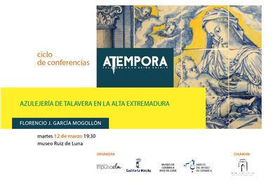 Última conferencia sobre la cerámica de Talavera vinculada con la exposición 'aTempora'
