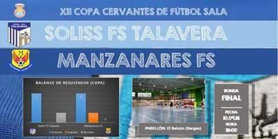 El SOLISS FS Talavera buscará su primera Copa Cervantes en Bargas ante el Manzanares FS