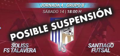 URGENTE | Posible suspensión del partido Soliss FS Talavera-Santiago Futsal