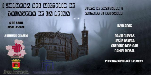 ¿Quieres conocer los misterios y leyendas de Talavera? Esta jornada es para ti