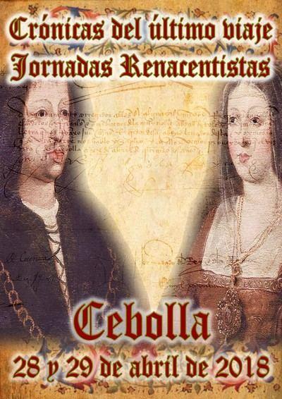 """Cebolla celebrará su """"I Jornadas Renacentistas"""" durante los días 28 y 29 de abril"""