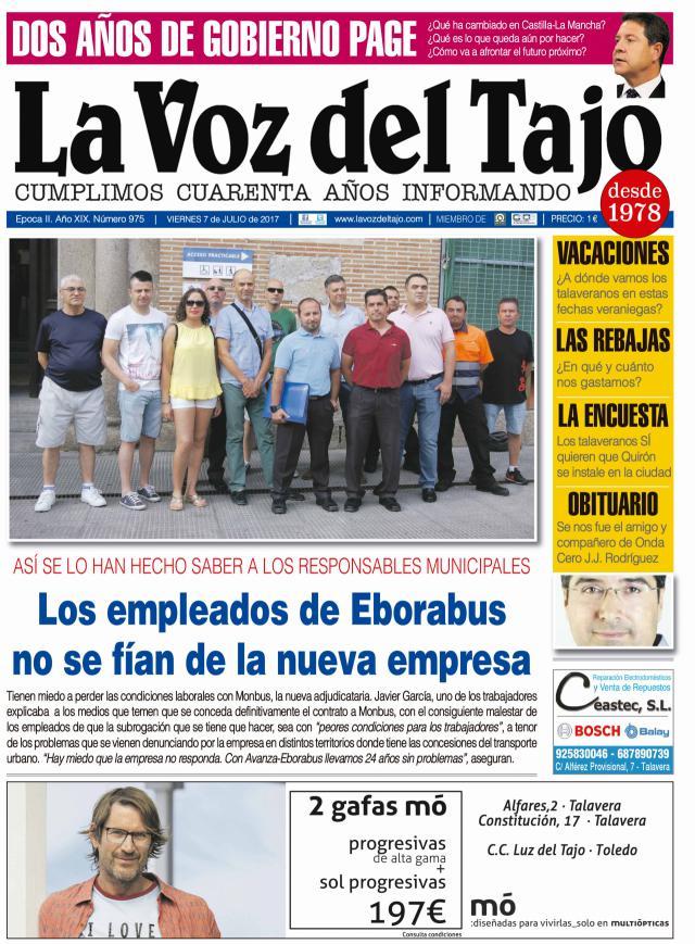 Portada julio | Los empleados de Eborabus no se fían de la nueva empresa -fallece el periodista Jesús Javier Rodríguez-