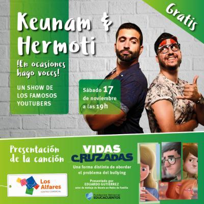 Disfruta en Los Alfares del show de los youtubers Keunam&Hermoti