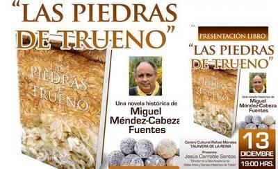 Miguel Méndez-Cabeza presenta su novela 'Las Piedras de Trueno'