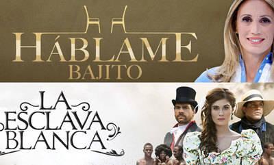 'Háblame Bajito' y 'La esclava blanca', lo nuevo de CMM