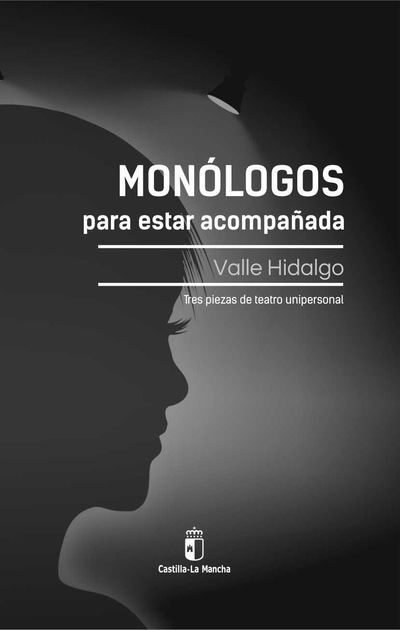 """""""Monólogos para estar acompañada"""" en el XIX Salón Internacional del Libro Teatral"""