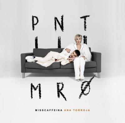 Punto Muerto nuevo single de Miss Caffeina con Ana Torroja