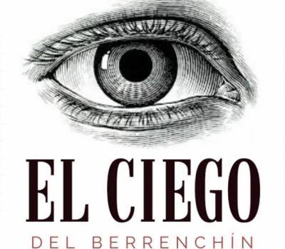 EL CIEGO DEL BERRENCHÍN | Dos sonetos de actualidad