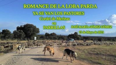 'Romance de la loba parda y ya se van los pastores'