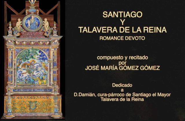 VIDEOPOEMA   'SANTIAGO DE LOS ESPAÑOLES Y TALAVERA DE LA REINA', por José María Gómez Gómez